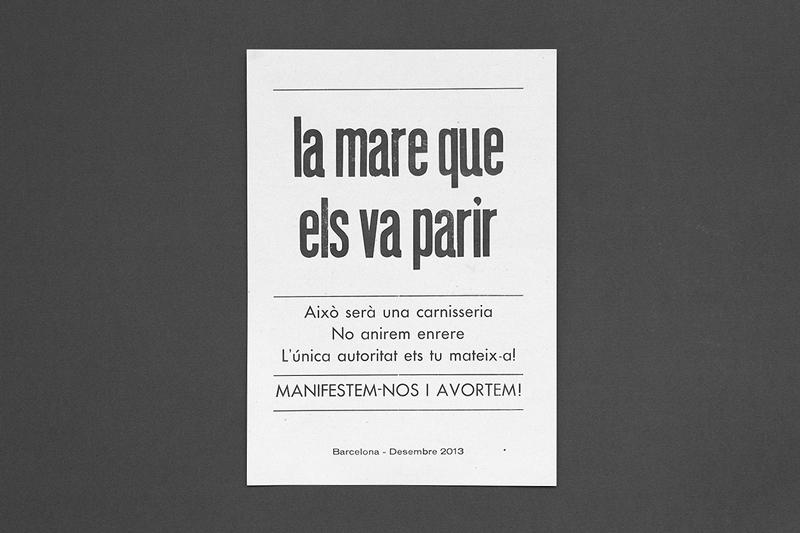 Against the Abortion Law in Sapin 2013 — Laia Estruch, Diego Bustamante, Ferran Fandos and Ariadna Serrahima